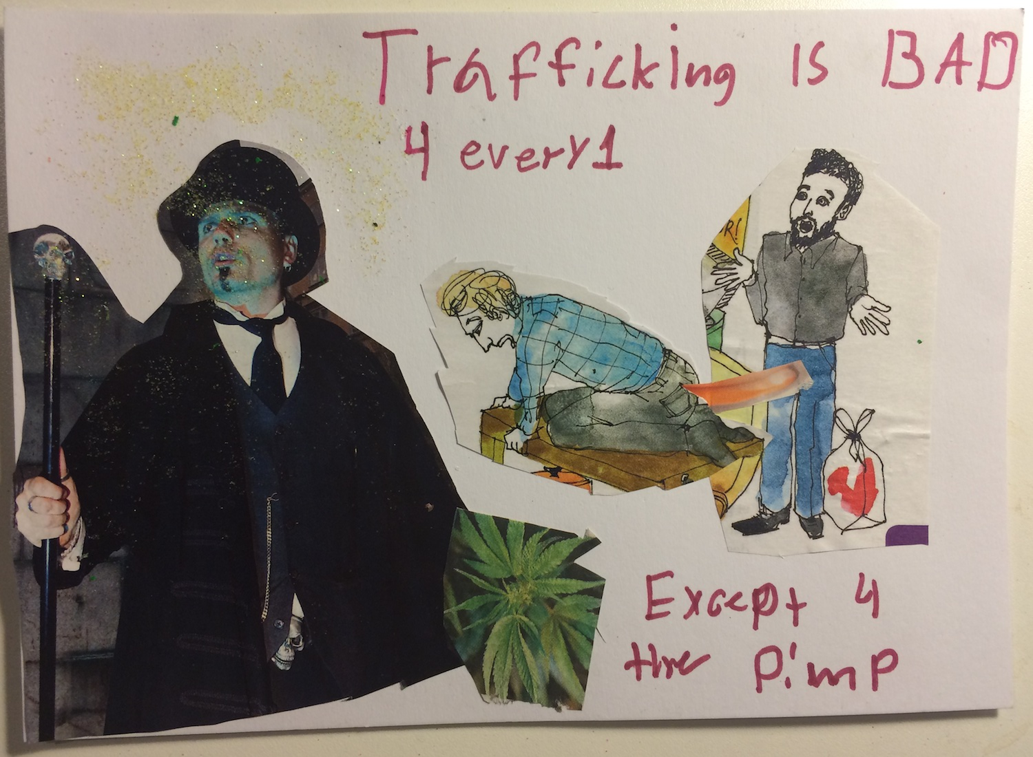 Trafficking is bad 4every1