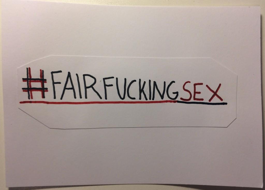 #fairfuckingsex