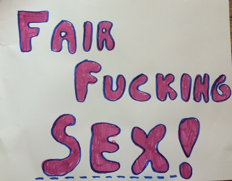 Fair Fucking Sex!