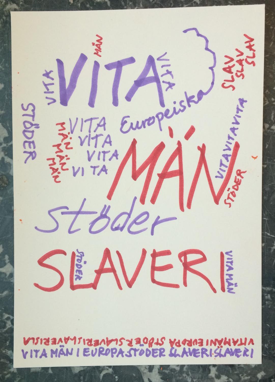 Vita europeiska män stödjer slaveri
